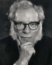 Life Quote by Isaac Asimov