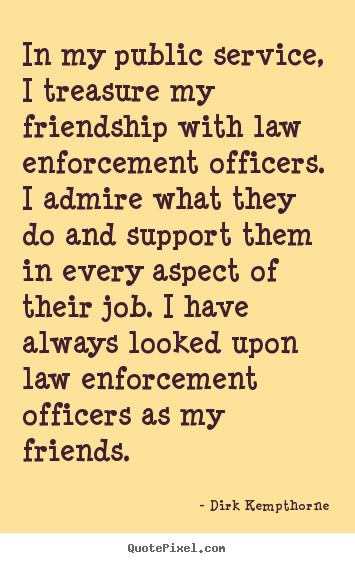 Law enforcement motivational quotes quotesgram