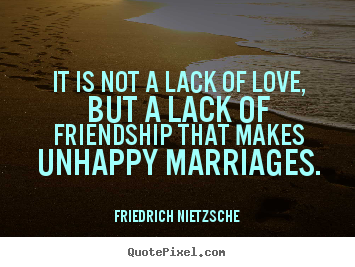 friendship quotes it is not a lack of love but a lack