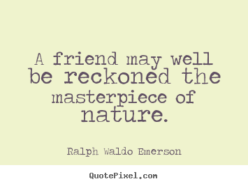 nature friendship quotes