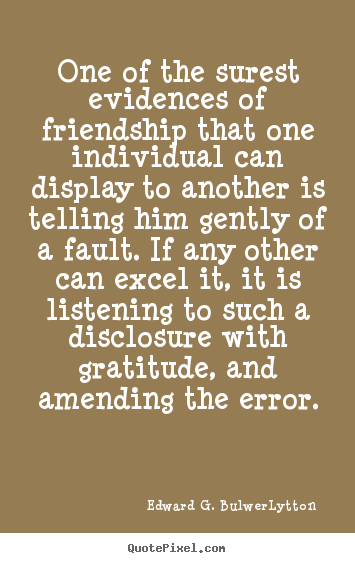 Make Personalized Picture Quote About Friendship One Of The Surest Classy Quotes On Amending Friendship