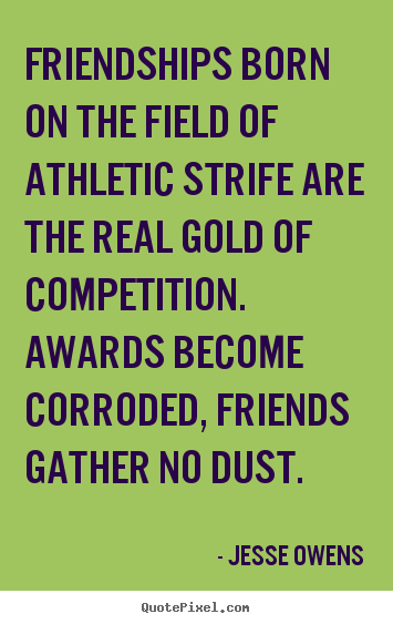 sports and friendship quotes