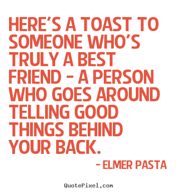 toast to friendship quotes