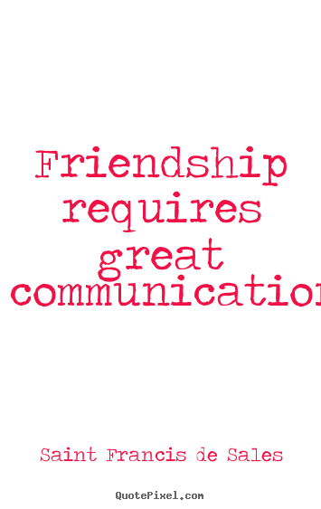 friendship communication quotes