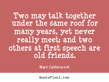 Create Graphic Picture Quotes About Friendship Two May Talk