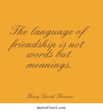thoreau friendship quotes
