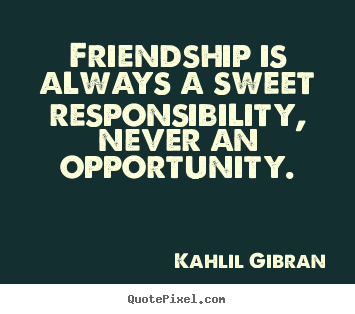 Kahlil Gibran quotes - ThinkExist.com