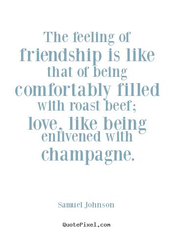 the feeling of friendship is like that of samuel johnson