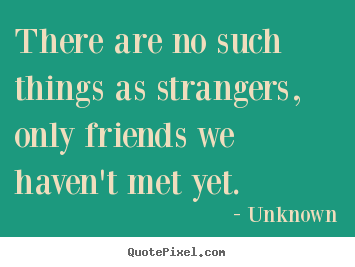 Quotes About Friendship   QuotePixel