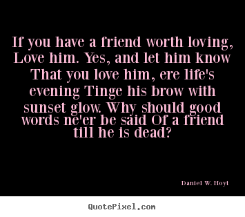 Quotes About Love And Friendship For Him : Love Quotes For Husband: Friendship Quotes For Him With Love