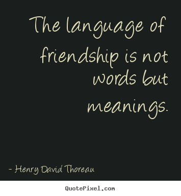 henry david thoreau friendship quotes