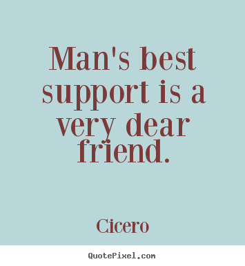 Inspirational Quotes About Friendship And Support