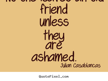 A Quote About Friendship Inspiration Make Personalized Pictures Sayings About Friendship  No One