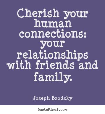 cherish a friend quotes quotesgram