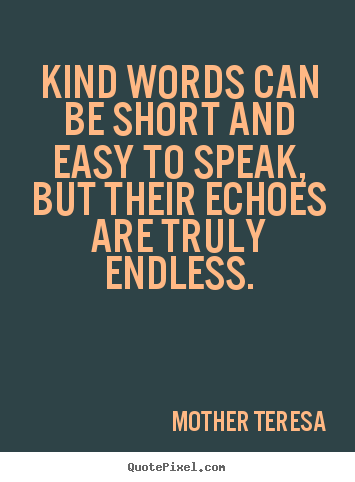 Kind Words Quotes. QuotesGram