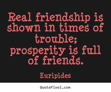Quotes About Real Friendship Awesome Quotes About Friendship  Real Friendship Is Shown In Times Of