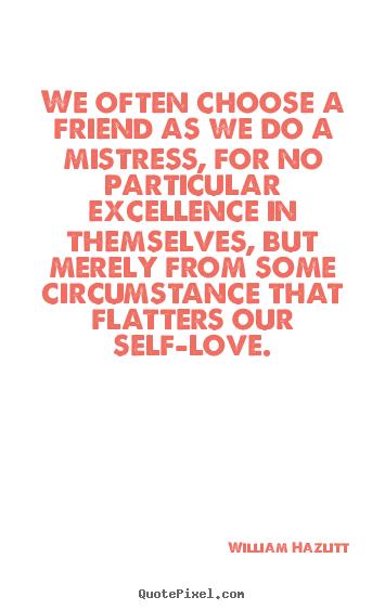 William Hazlitt Picture Quote