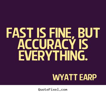 Accuracy Quotes Quotesgram