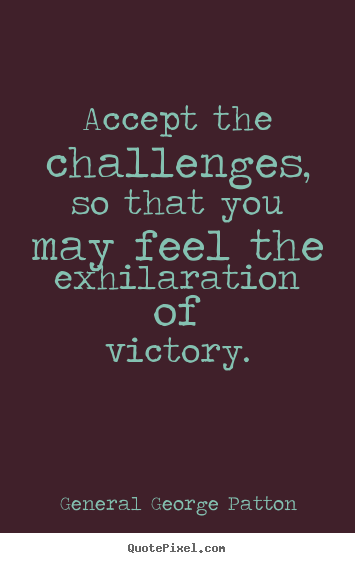Challenge Motivational Quotes. QuotesGram