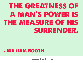 Photo Booth Quotes New Picture Quotes From William Booth  Quotepixel