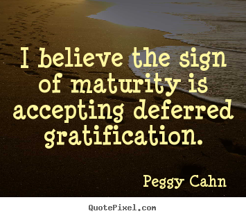 Inspirational Quotes About Maturity