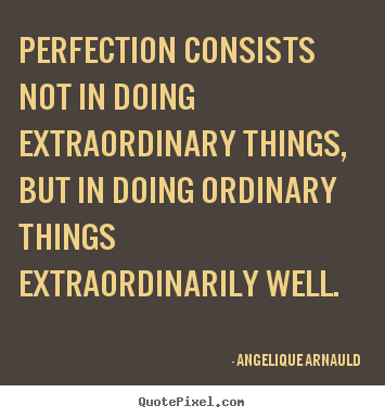 quotes about extraordinary things quotesgram