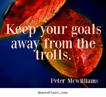 Peter Mcwilliams Picture Quotes