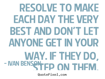How to make picture quote about inspirational - Resolve to ...