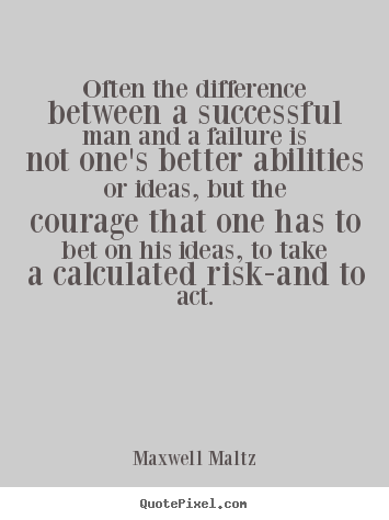 Quotes about inspirational - Often the difference between a successful man and a failure..