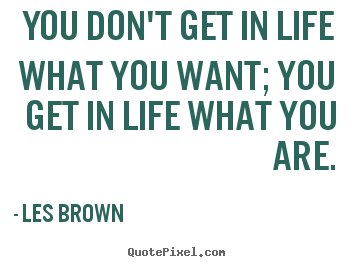 Les Brown Quotes Les Brown Picture Quotes  Quotepixel