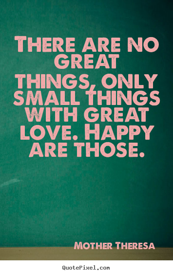 Mother Theresa Inspirational Quote