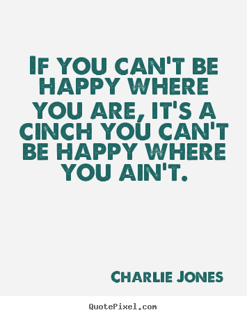 can t be happy quotes