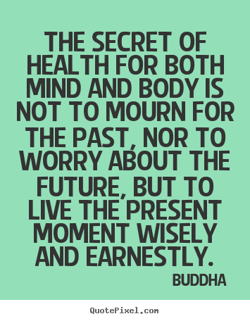 Quotes On Health Endearing Quotes About Inspirational  The Secret Of Health For Both Mind