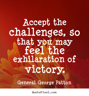The General Quote Captivating General George Patton Quotes  Quotepixel