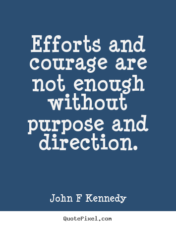 kennedy quotes courage quotesgram