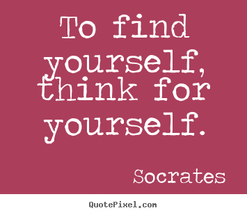think for yourself quotes quotes