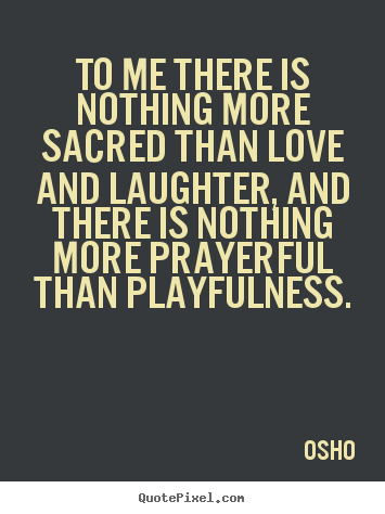 Quotes About Laughter And Love