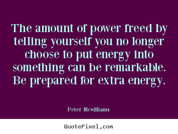 Create graphic picture quotes about inspirational - The amount of power freed by telling yourself you no longer choose..