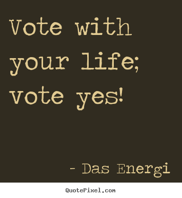 voting voting motivational quotes motivational quotes