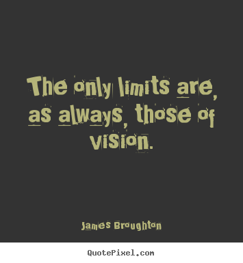 inspirational quotes the only limits are as always