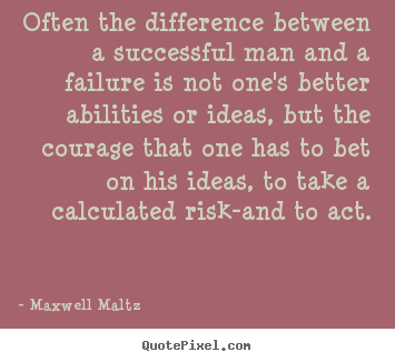 Quotes about inspirational - Often the difference between a successful man and a failure is not..