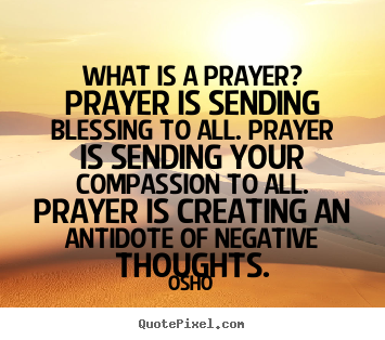 Prayer Quote Delectable Customize Image Quotes About Inspirational  What Is A Prayer