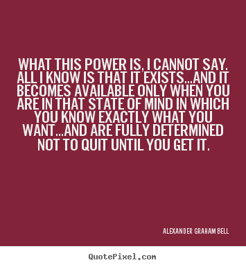 Design your own photo quotes about inspirational - What this power is, i cannot say. all i know..