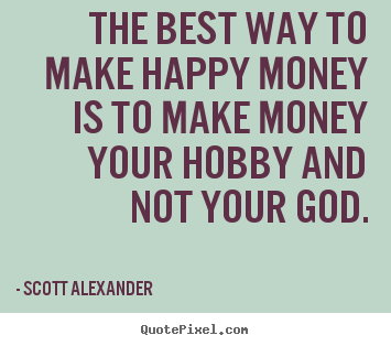 Make A Quote Fascinating Scott Alexander Quotes  Quotepixel