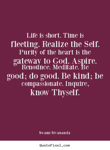 Customize picture quote about life - Life is short. time is fleeting. realize..