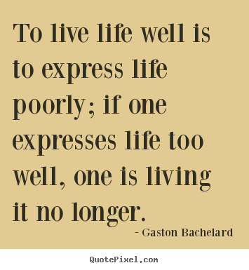 design custom image quotes about life to live life well