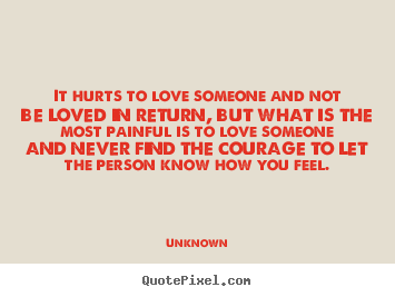 Quotes About Love Not Returned : ... Life Quotes Love Quotes Friendship Quotes Inspirational Quotes