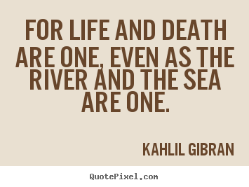 khalil gibran quotes on death