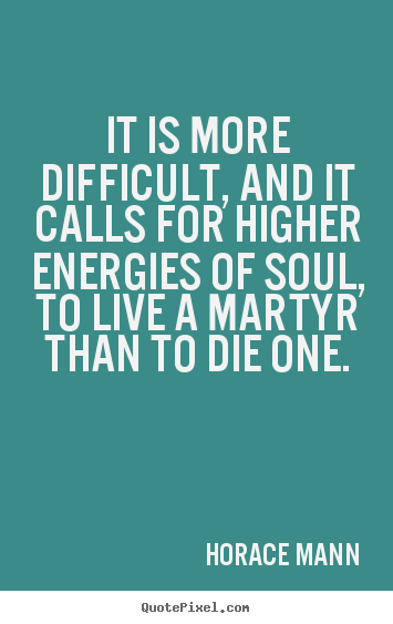 Horace Mann Quotes Best Picture Quotes From Horace Mann QuotePixel