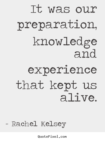 create picture quotes about life it was our preparation